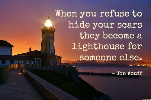 scars become a lighthouse